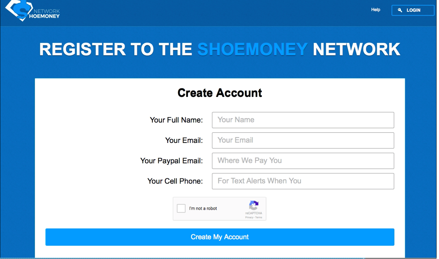 create an account with shoe money, make a dollar online