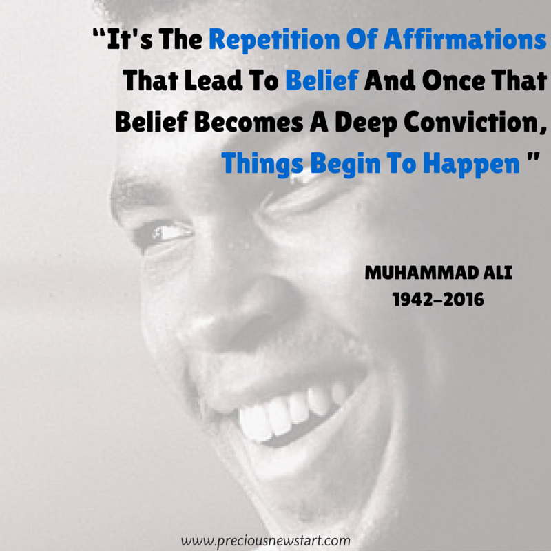 It's the repetition of affirmations that lead to belief and once that belief becomes a deep conviction things begin to happen